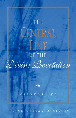 Central Line Of/Divine Revelat - Living Stream Ministry (Creator)