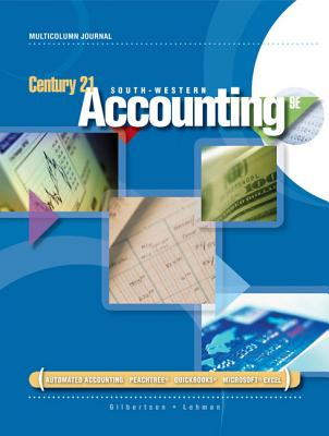 Century 21 Accounting: Multicolumn Journal - Gilbertson, Claudia Bienias