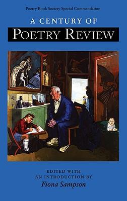 Century of Poetry Review - Sampson, Fiona (Editor)