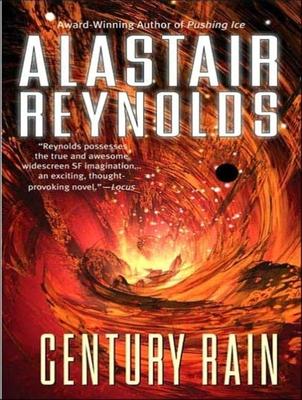 Century Rain - Reynolds, Alastair, and Lee, John (Read by)