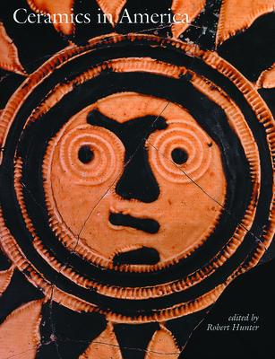Ceramics in America 2003 - Hunter, Robert (Editor)