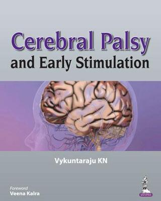Cerebral Palsy and Early Stimulation - K. N., Vykuntaraju