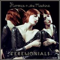 Ceremonials [Deluxe Edition] [Bonus Tracks] - Florence + the Machine