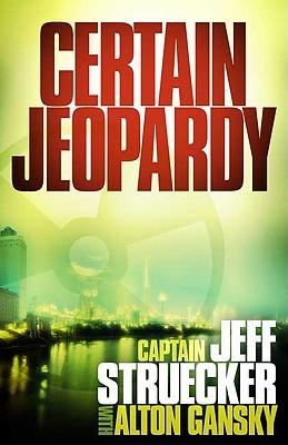 Certain Jeopardy - Struecker, Jeff