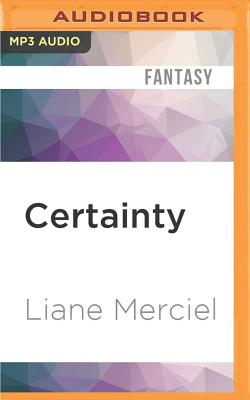Certainty - Merciel, Liane, and Vietor, Marc (Read by)
