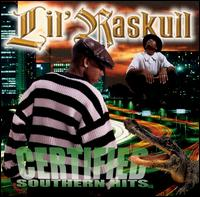 Certified Southern Hits - Lil Raskull