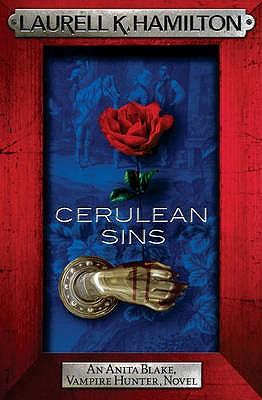 Cerulean Sins - Hamilton, Laurell K.