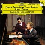 Cesar Franck, Saint-Saëns: Violin Sonatas; Ravel: Tzigane