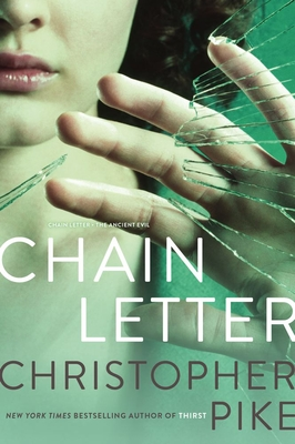 Chain Letter - Pike, Christopher