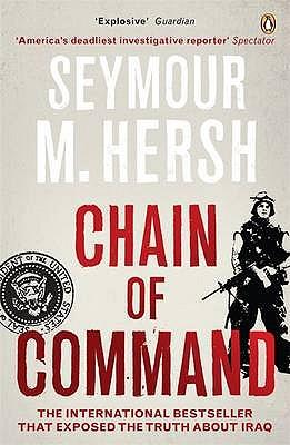 Chain of Command - Hersh, Seymour M.