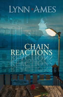 Chain Reactions - Ames, Lynn