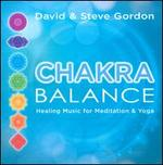 Chakra Balance: Healing Music for Meditation & Yoga
