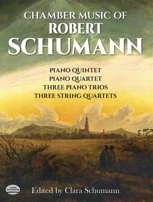 Chamber Music: Edited by Clara Schumann - Schumann, Clara (Editor)