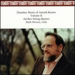 Chamber Music of Arnold Rosner, Vol. 2