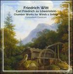 Chamber Works for Winds & Strings: Friedrich Witt, Carl Friedrich zu Löwenstein-Wertheim-Freudenberg