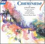 Chaminade: The 2 Piano Trios