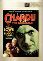 Chandu the Magician - Marcel Varnel; William Cameron Menzies