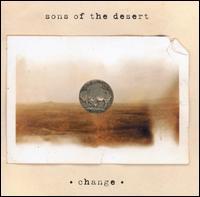 Change - Sons of the Desert