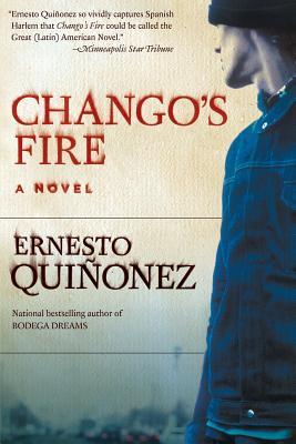 Chango's Fire - Quinonez, Ernesto