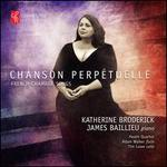 Chanson Perpétuelle: French Chamber Songs