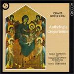 Chant Gregorien: Anthologie Gregorienne