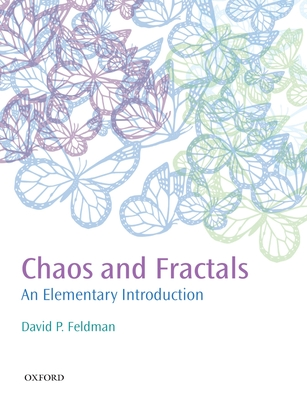 Chaos and Fractals: An Elementary Introduction - Feldman, David P.