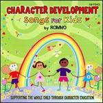 Character Development: Songs For Kids