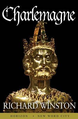 Charlemagne - Winston, Richard, Professor