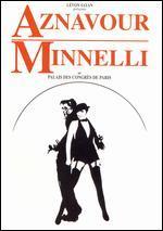 Charles Aznavour and Liza Minnelli: Au Palais des Congrès de Paris