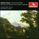 Charles Gounod: Sacred Choral Works