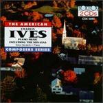 Charles Ives: Piano Music