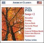 Charles Ives: Songs, Vol. 2