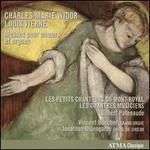 Charles-Marie Widor, Louis Vierne: Messes pour Ch?urs et Orgues