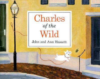 Charles of the Wild - Hassett, John, and Hassett, Ann