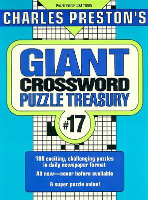 Charles Preston's Giant Crossword Puzzle Treasury - Preston, Charles (Compiled by)