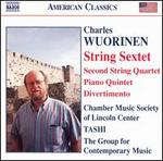 Charles Wuorinen: String Sextet; Piano Quintet; Divertimento
