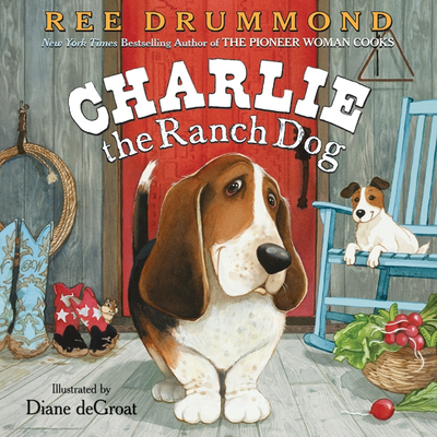 Charlie the Ranch Dog - Drummond, Ree