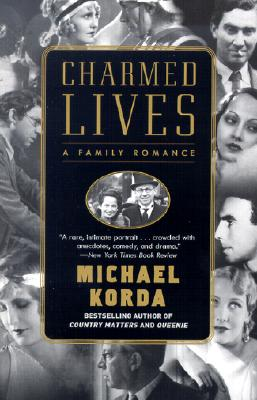 Charmed Lives: A Family Romance - Korda, Michael