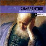 Charpentier: Leçons de Ténèbres, Offices du Jeudi Saint & Vendredi Saint
