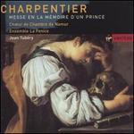 Charpentier: Messe en la mémoire d'un Prince