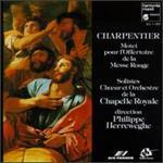 Charpentier: Motet Pour La Messe Rouge
