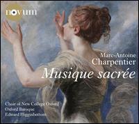 Charpentier: Musique Sacrée - Guy Cutting (haute contre vocal); Oliver Longland (bass); Oxford Baroque; Patrick Edmond (bass);...