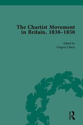 Chartist Movement in Britain, 1838-1856 - Claeys, Gregory, Professor
