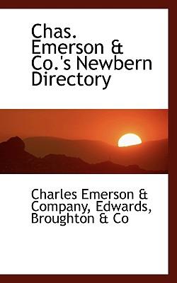Chas. Emerson & Co.'s Newbern Directory - Emerson & Company, Charles
