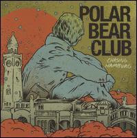 Chasing Hamburg - Polar Bear Club