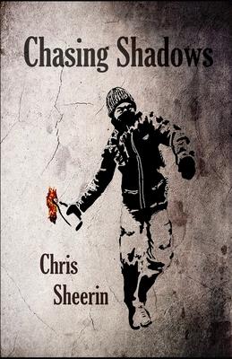 Chasing Shadows - Sheerin, Chris