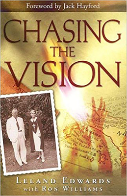 Chasing the Vision - Edwards, Leland, and Williams, Ron, Dr.