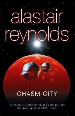Chasm City - Reynolds, Alastair