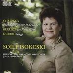 Chausson: Poème de l'amour et de la mer; Berlioz: Nuits d'été; Duparc: Songs