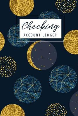 Checking Account Ledger: 6 Column Payment Record Record and Tracker Log Book, Checking Account Transaction Register, Personal Checking Account Balance Register, (Volume 3) - Publishing, John Book